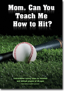Mom, Can You Teach Me How to Hit